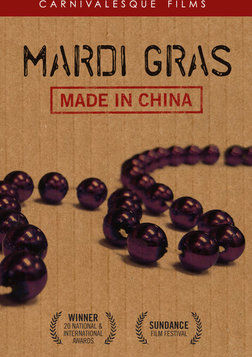 Mardi Gras: Made in China - Globalization Gone Wild
