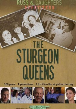 The Sturgeon Queens - Four Generations of a Jewish Family Business in New York
