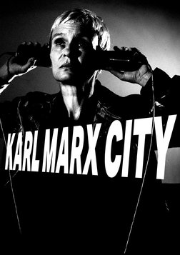 Karl Marx City - A Filmmaker Dives Into Her Father's Past