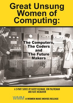 Great Unsung Women of Computing - The Past, Present and Future of Women in STEM