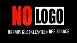 No Logo - Brands Globalization Resistance