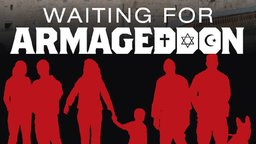 Waiting for Armageddon - The Evangelical Community and Biblical Prophecy