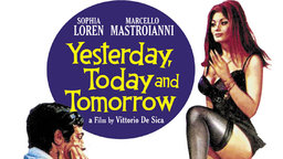 Yesterday, Today and Tomorrow - Ieri, Oggi, Domani