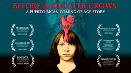 Before a Rooster Crows - Antes Que Cante El Gallo